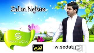 Sedat Uçan - Zalim Nefsim (Müziksiz)