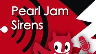 Pearl Jam - Sirens (Karaoke) (with Lyrics)