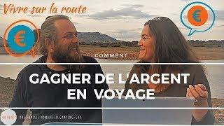 💲Comment gagner de l'ARGENT en VOYAGE 💲 Une Famille nomade en Camping Car 🚐✨