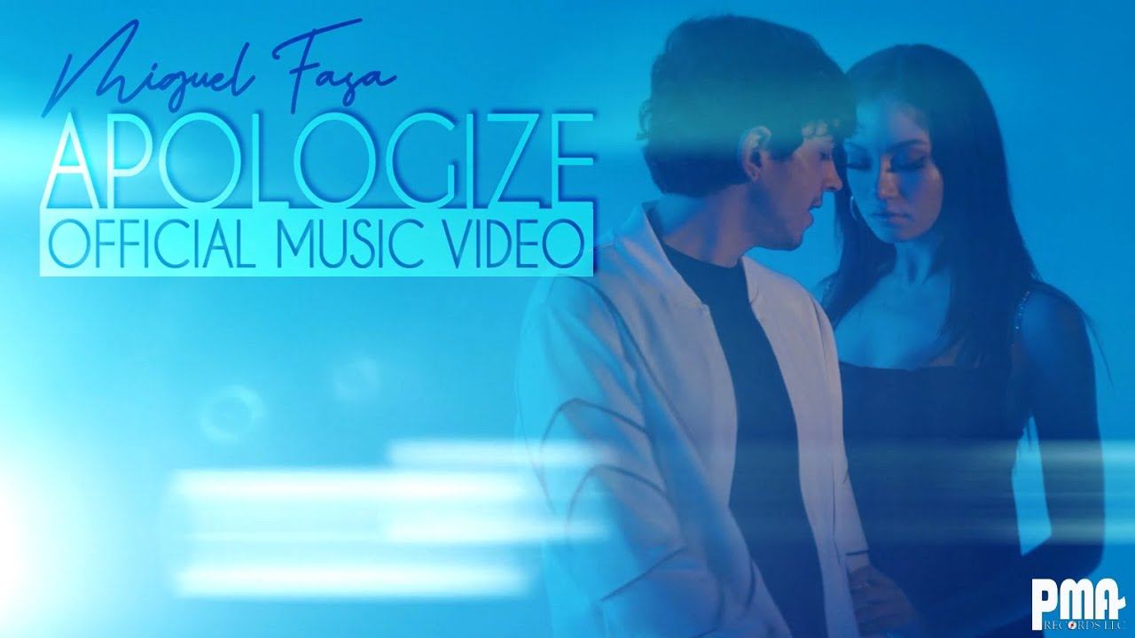 MIGUEL FASA - APOLOGIZE (Official Video)