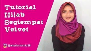 Tutorial Hijab Segiempat Velvet | Amalia Kurnia | Indonesia | 2016 | Terbaru