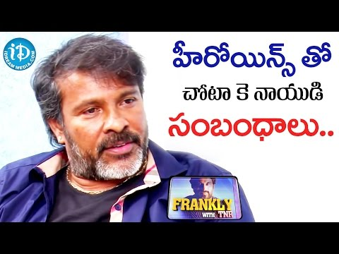 My Relationships With Heroines - Chota K Naidu || Frankly With TNR || Talking Movies with iDream