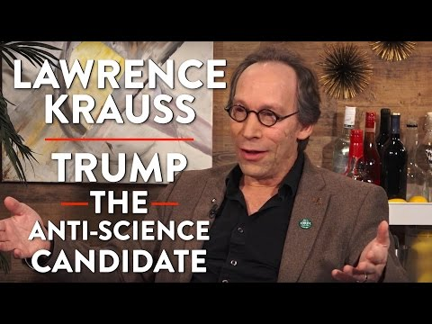 Lawrence Krauss: Is Trump the Anti-Science Candidate?