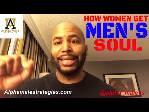 Inviting Women Over Without A Date & How Women Get Men's Soul