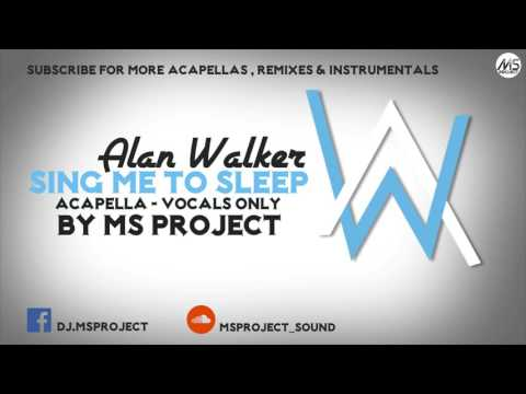 Alan Walker - Sing Me To Sleep (Acapella - Vocals Only) + DL