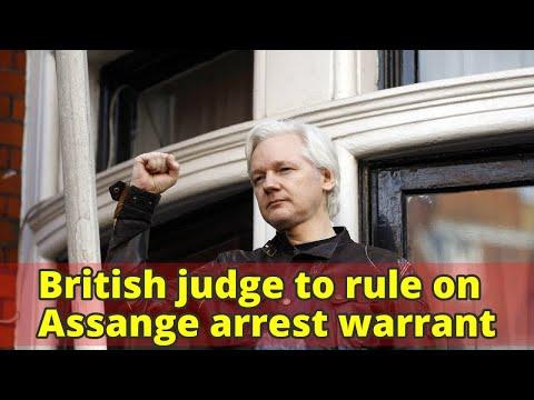 British judge to rule on Assange arrest warrant