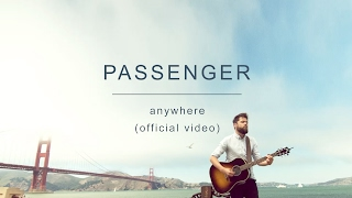 Passenger | Anywhere (Official Video) thumbnail
