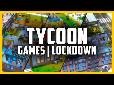 10 TYCOON Games for Lockdown and Quarantine - Tycoon Management Simulation