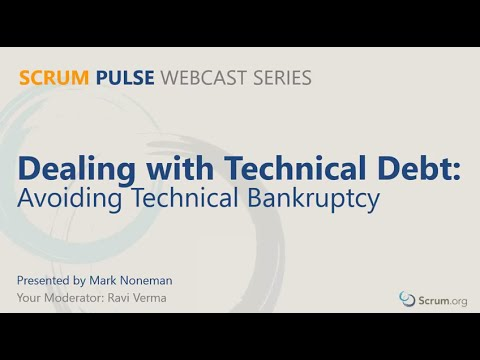 Dealing with Technical Debt - Scrum Pulse Webcast #1