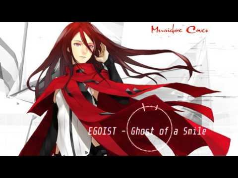 [Music box Cover]  Ghost of a Smile - EGOIST
