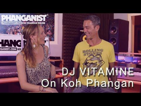 DJ Vitamine On Koh Phangan