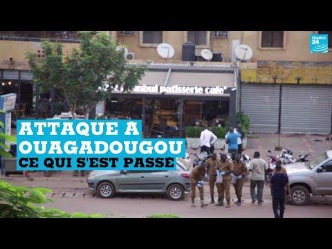 Attaque à Ouagadougou : ce qui s'est passé