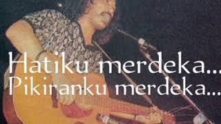 """IWAN FALS""""LAGU MERDEKA""""..SELAMAT ULANG TAHUN...INDONESIAKU"""
