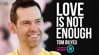 THIS Is What it Actually Takes to Have a Happy Relationship | Tom Bilyeu on Women of Impact