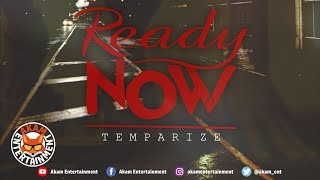 Temparize - Ready Now - February 2019