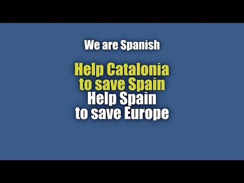 Help Catalonia to save Spain. Help Spain to save Europe. (Subtitulado Español)