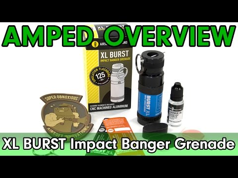 Amped Overview - Airsoft Innovations XL Burst Impact Sound Grenade