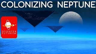 Outward Bound: Colonizing Neptune