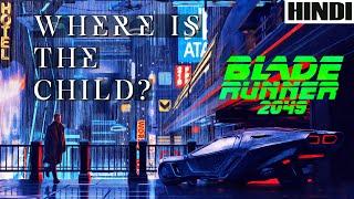 Blade Runner 2049 Explained in HINDI | 2017 | Ending Explained | Sci-Fi |