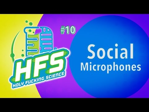 HFS Podcast #10 - Social Microphones