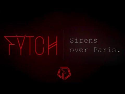 Fytch - Sirens over Paris.