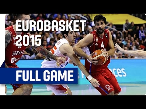 Spain v Serbia - Group B - Full Game - Eurobasket 2015