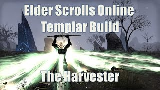 ESO - Templar Build - The Harvester