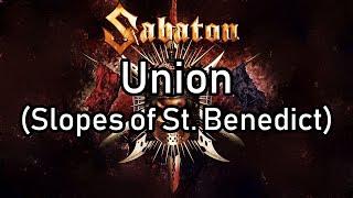 Sabaton | Union (Slopes of St. Benedict) | Lyrics