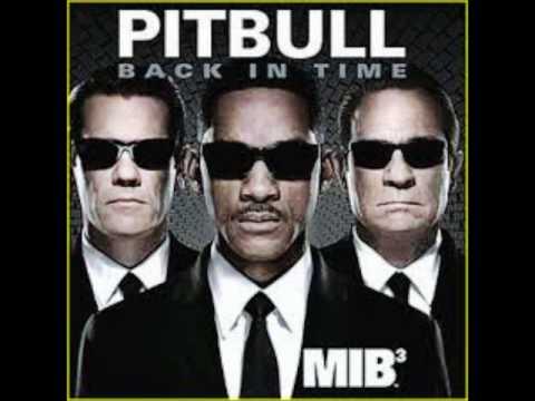 Pitbull - Back in Time ( Men in Black 3 )