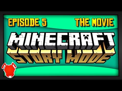 Minecraft Story Mode: Episode 5 - THE MOVIE!
