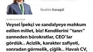 İbrahim Karagül - Veysel İpekçi ve sandalyeye mahkum edilen millet, biz!...- 08.12.2019