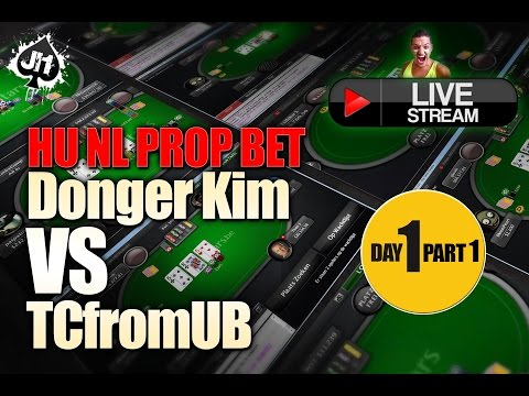 Day 1/Part 1 : Donger Kim vs TCfromUB HUNL Prop Bet