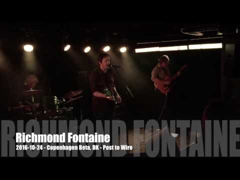 Richmond Fontaine - 2016-10-24 - Copenhagen Beta, DK - Post to Wire