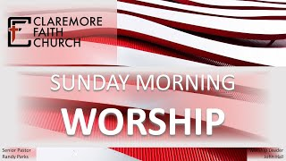 Claremore Faith Sunday Morning Worship 12/13/20