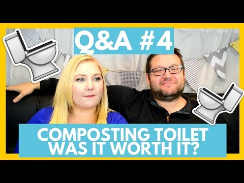 Q&A #4 | WAS THE COMPOSTING TOILET A GOOD IDEA? | The Freedom Theory