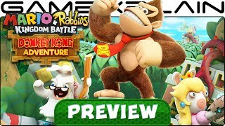 We Played the Mario + Rabbids Kingdom Battle: DK Adventure DLC for 2 Hours - Hands-On Preview