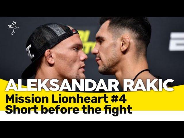 Aleksandar Rakic - Mission Lionheart 4 - The days before fight against Anthony Smith 🇬🇧🇲🇪🇧🇦🇷🇸🇭🇷Subs