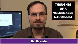 Thoughts of a Vulnerable Narcissist | 10 Covert Narcissistic Behaviors & Corresponding Thoughts
