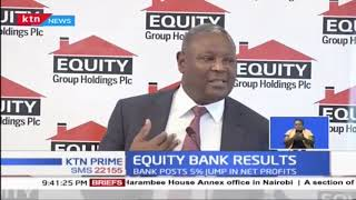 Equity Bank reports 5% growth in after-tax profit