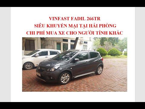 Vinfast Fadil: Siêu giảm giá - Cách mua xe cho người tỉnh khác tại Hải Phòng.