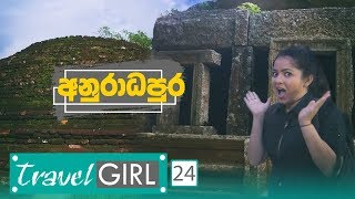 travel-girl-episode-24-anuradhapura