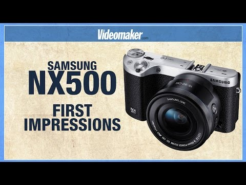 Samsung NX500 for 4K Video - First Impressions Review - Hands On