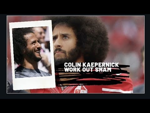 Is the NFL's Colin Kaepernick Workout a Sham?