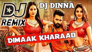 dimaak-kharaab-dj-song-edm-tapori-mix-dj-dinna-telugu-dj-song-ismart-shankar-dj-songs