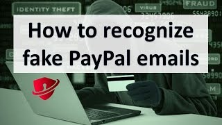 Fake Emails involving PayPal Phishing Scams 2018 - PC Security