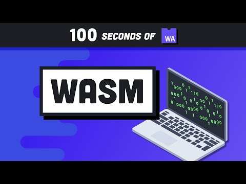 Web Assembly (WASM) in 100 Seconds