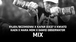 RYJEK x PHONO COZABIT ft. Kafar Dix37, Kwiato, Kaen, Mara MDM, Dawid Obserwator - Mix