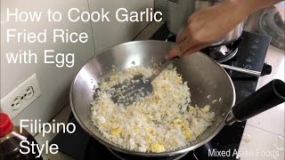 How to Cook Garlic Fried Rice with Egg