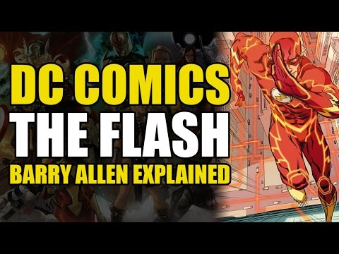 DC Comics: The Flash/Barry Allen Explained [Remastered]