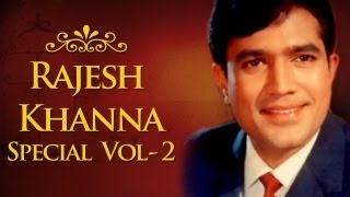 Rajesh Khanna Superhit Song Collection (HD) - Volume 2 - Evergreen Bollywood Songs